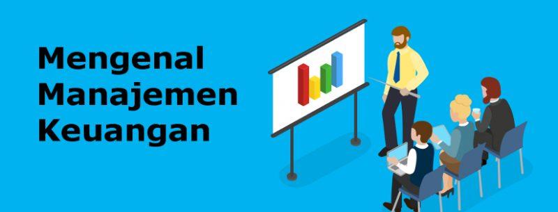 Fungsi Keuangan serta Tujuan Manajemen Keuangan